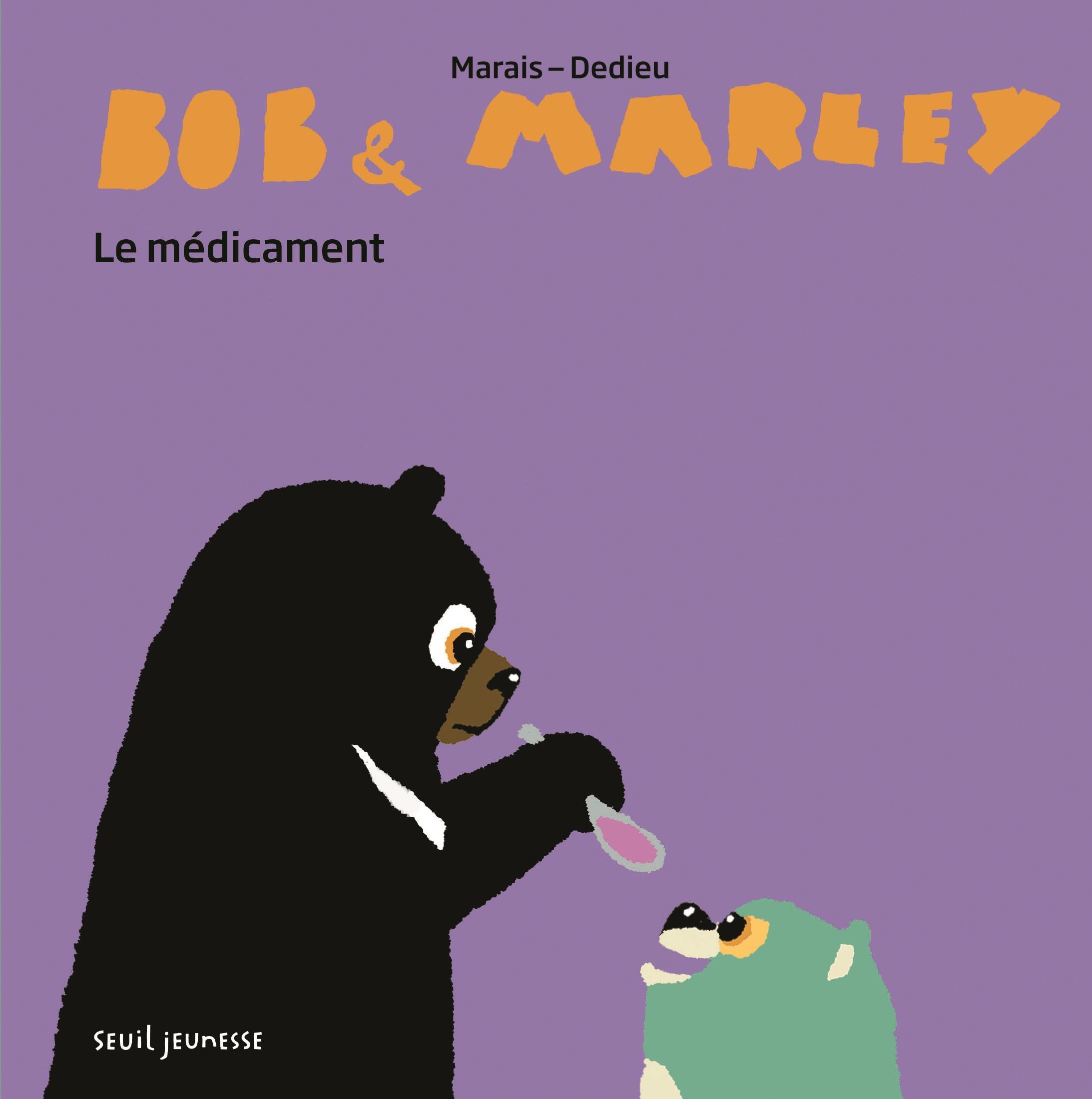 BOB ET MARLEY  LE MEDICAMENT