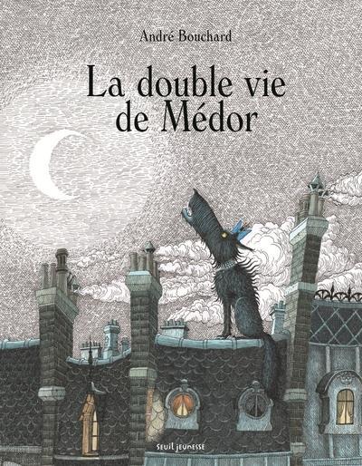 LA DOUBLE VIE DE MEDOR
