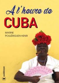 A L HEURE DE CUBA