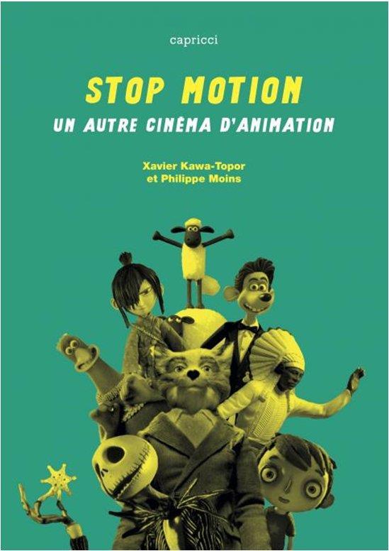 Stop motion - un autre cinema d'animation