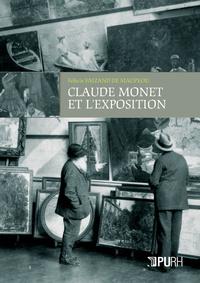 CLAUDE MONET ET L'EXPOSITION. UNE STRATEGIE DE CARRIERE A L'AVENEMENT  DU MARCHE DE L'ART