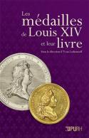 LES MEDAILLES DE LOUIS XIV ET LEUR LIVRE