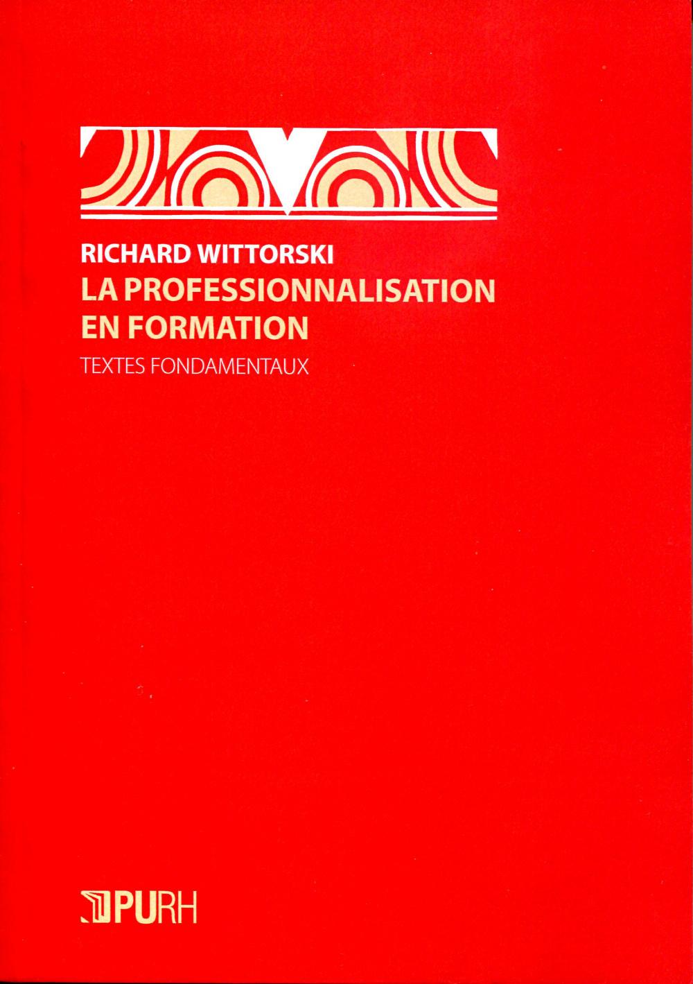 LA PROFESSIONNALISATION EN FORMATION. TEXTES FONDAMENTAUX