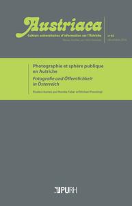 AUSTRIACA, N  83. PHOTOGRAPHIE ET SPHERE PUBLIQUE EN AUTRICHE