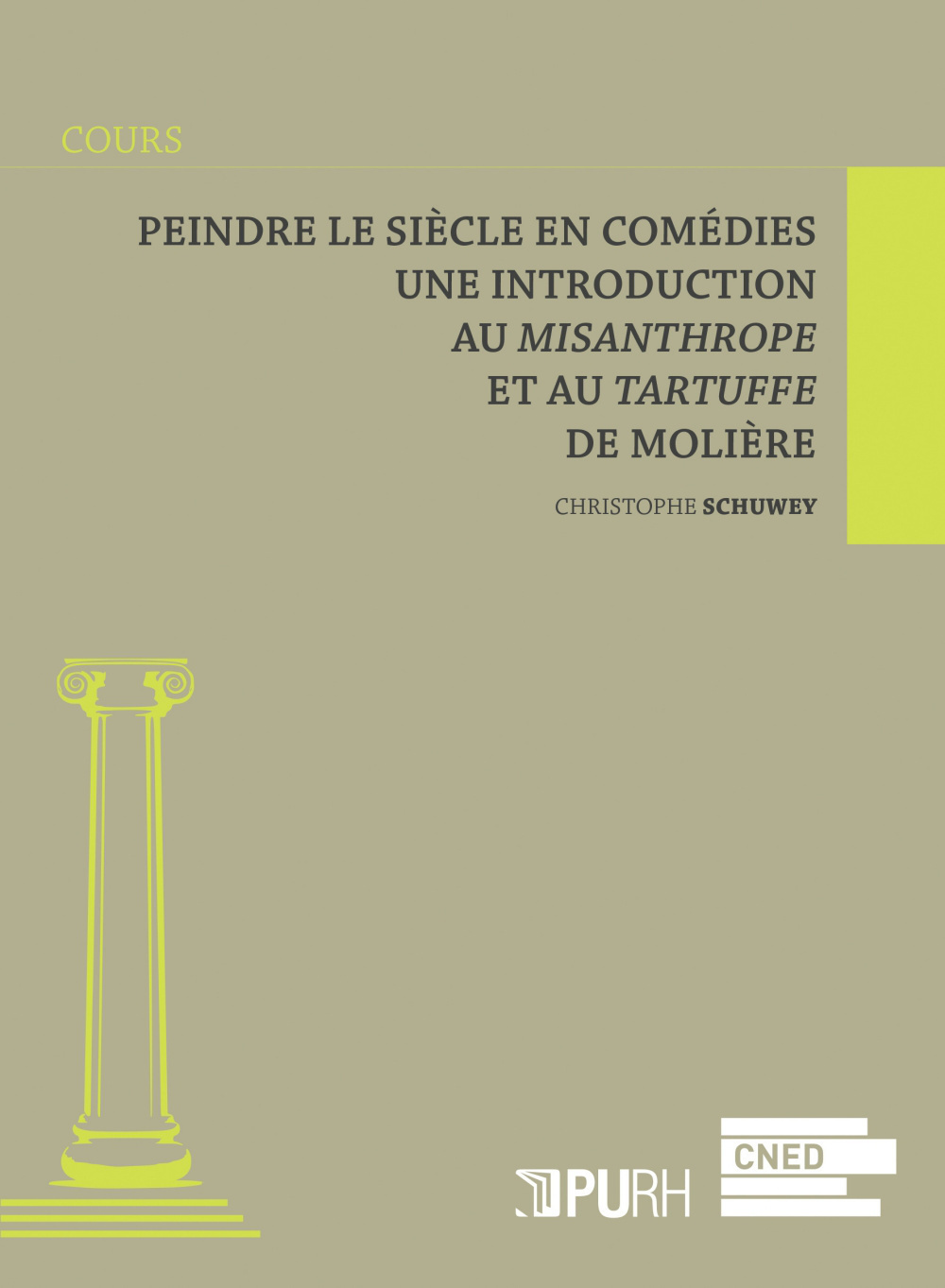 PEINDRE LE SIECLE EN COMEDIES. UNE INTRODUCTION AU MISANTHROPE ET AU