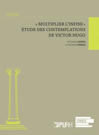 MULTIPLIER L'INFINI  . ETUDE DES <I>CONTEMPLATIONS</I> DE VICTOR HU