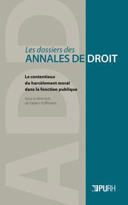 LE CONTENTIEUX DU HARCELEMENT MORAL DANS LA FONCTION PUBLIQUE