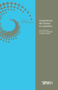 L'EXPERIENCE DE L'ACTEUR EN QUESTION