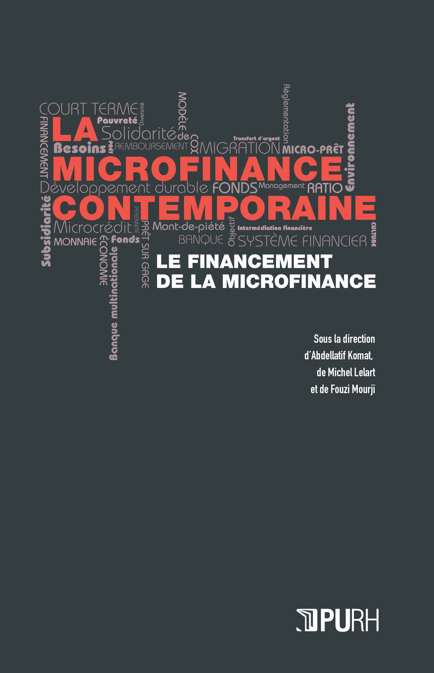 LA MICROFINANCE CONTEMPORAINE - III. LE FINANCEMENT DE LA MICROFINANC