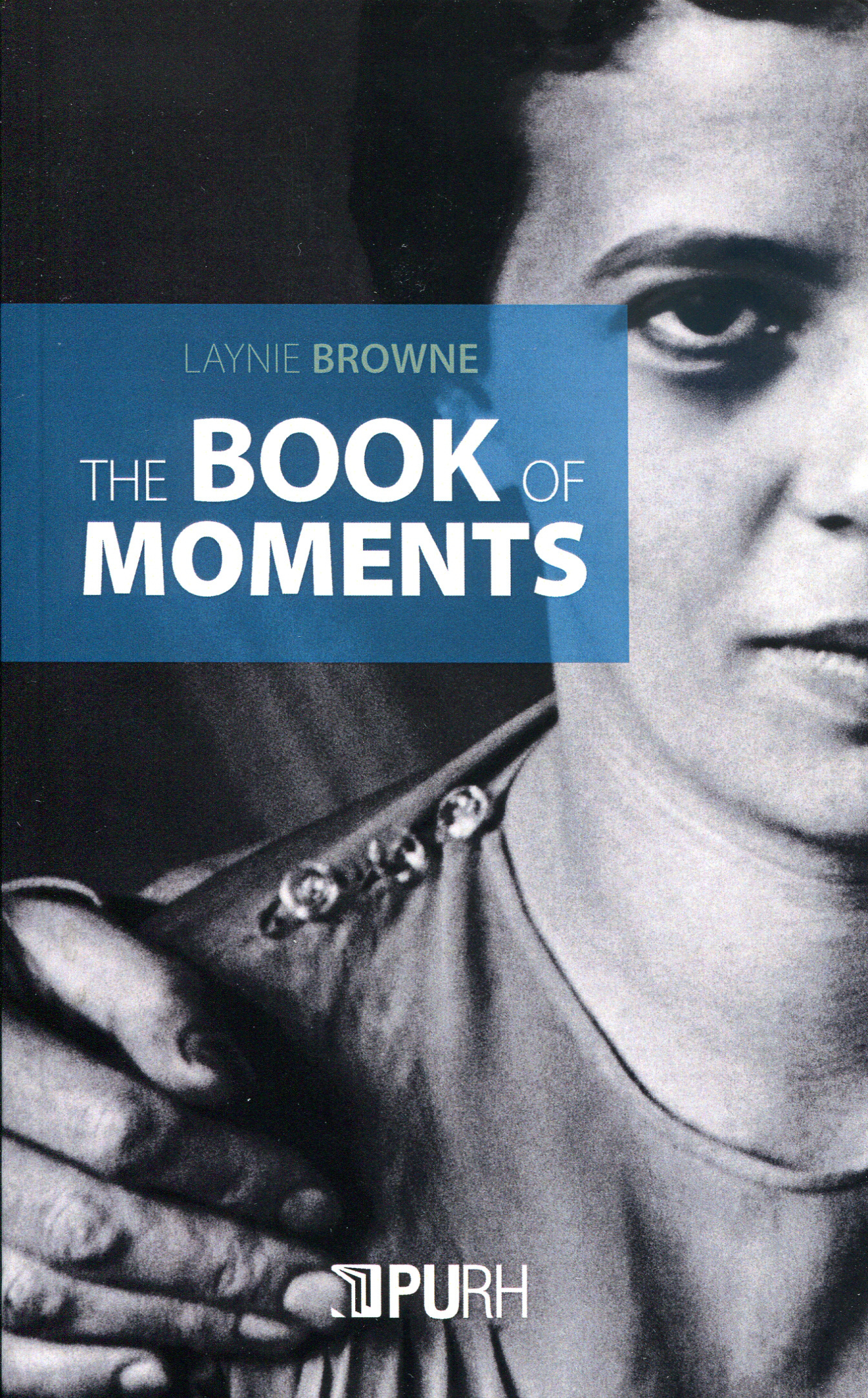 THE BOOK OF MOMENTS