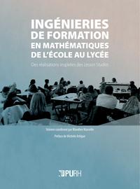 INGENIERIES DE FORMATION EN MATHEMATIQUES DE L'ECOLE AU LYCEE. DES RE ALISATIONS INSPIREES DES LESSO