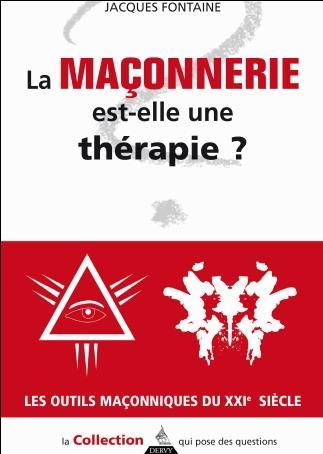 LA FRANC-MACONNERIE EST-ELLE UNE THERAPIE ?LA)