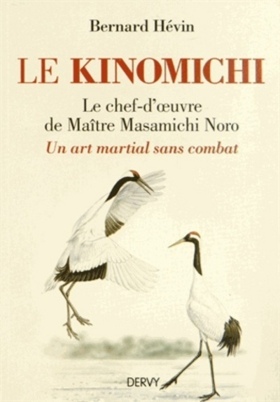 LE KINOMICHI - UN ART MARTIAL SANS COMBAT