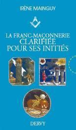 COFFRET LA FRANC-MACONNERIE CLARIFIEE POUR SES INITIES