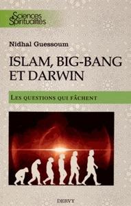 ISLAM, BIG-BANG ET DARWIN