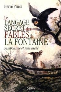 LANGAGE SECRET DES FABLES DE LA FONTAINE (LE)