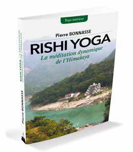 RISHI YOGA - LA MEDITATION DYNAMIQUE DE L'HIMALAYA
