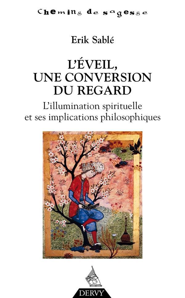 L'EVEIL, UNE CONVERSION DU REGARD