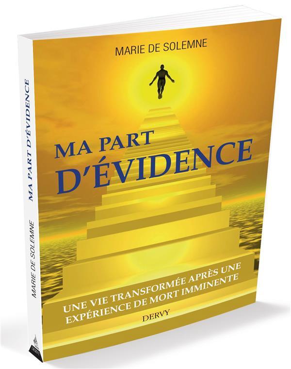MA PART D'EVIDENCE