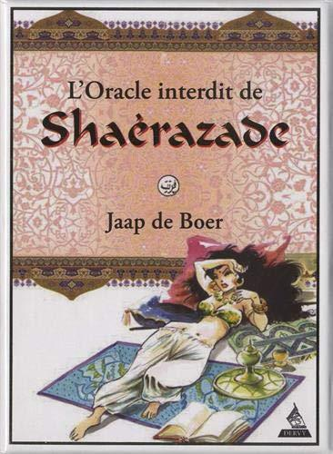 L'ORACLE INTERDIT DE SHAERAZADE
