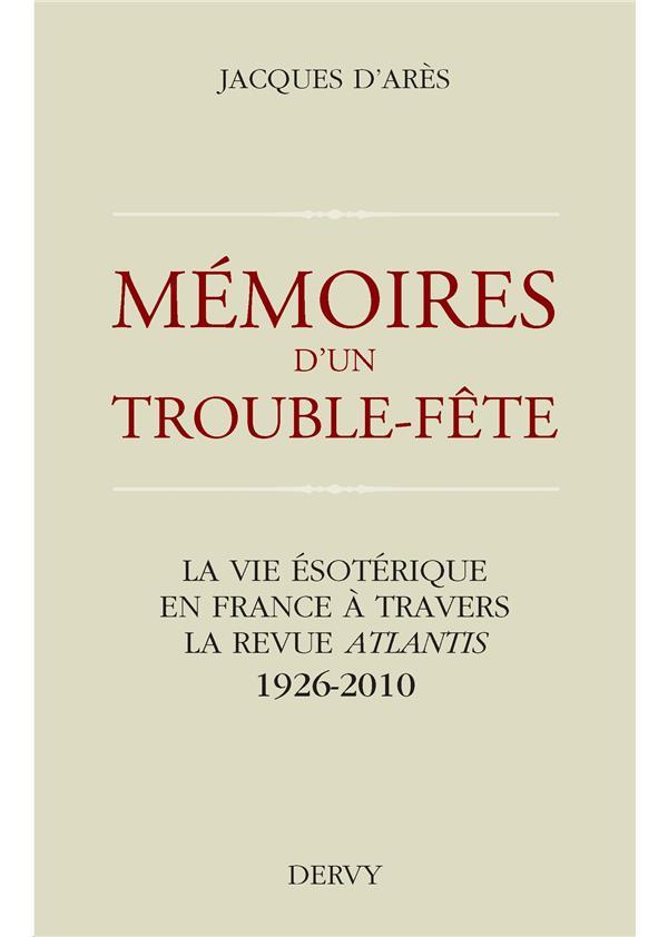 MEMOIRE D'UN TROUBLE-FETE