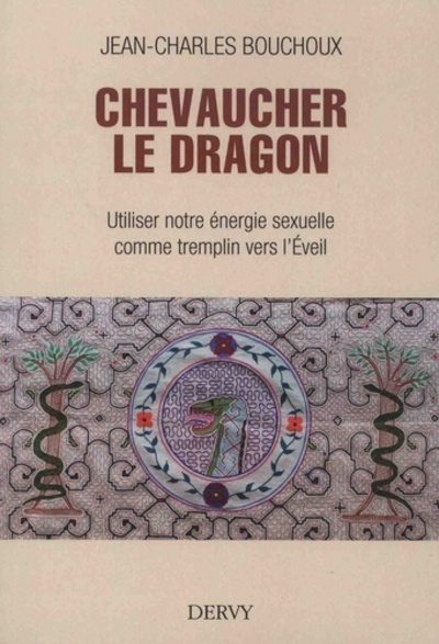 CHEVAUCHER LE DRAGON