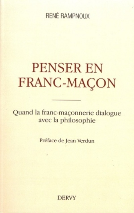 PENSER EN FRANC-MACON