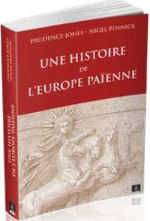 UNE HISTOIRE DE L'EUROPE PAIENNE