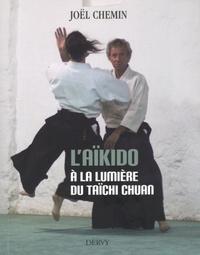 L'AIKIDO A LA LUMIERE DU TAICHI CHUAN