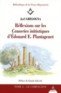 REFLEXIONS SUR LES CAUSERIES INITIATIQUES D'EDOUARD E. PLANTAGENET