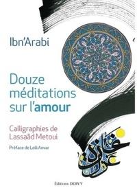 DOUZE MEDITATIONS SUR L'AMOUR