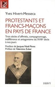 PROTESTANTS ET FRANCS-MACONS EN PAYS DE FRANCE