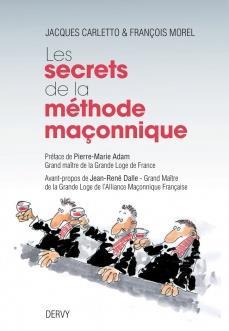 LES SECRETS DE LA METHODE MACONNIQUE