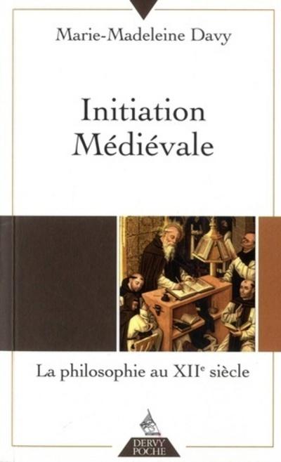 INITIATION MEDIEVALE