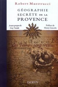 GEOGRAPHIE SECRETE DE LA PROVENCE