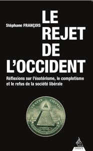 LE REJET DE L'OCCIDENT