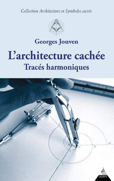 L'ARCHITECTURE CACHEE - TRACES HARMONIQUES