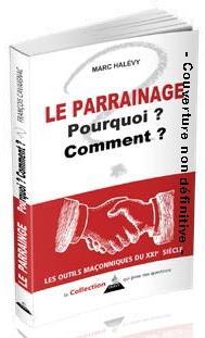 LE PARRAINAGE MACONNIQUE TRADITIONNEL POURQUOI & COMMENT ?