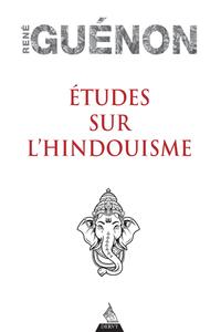 ETUDES SUR L'HINDOUISME