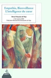REVUE FRANCAISE DE YOGA - NUMERO 63 EMPATHIE, BIENVEILLANCE - L'INTELLIGENCE DU COEUR