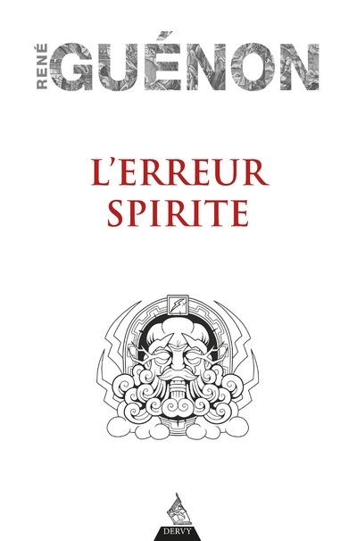 L'ERREUR SPIRITE