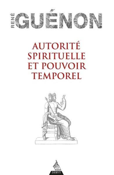 AUTORITE SPIRITUELLE ET POUVOIR TEMPOREL
