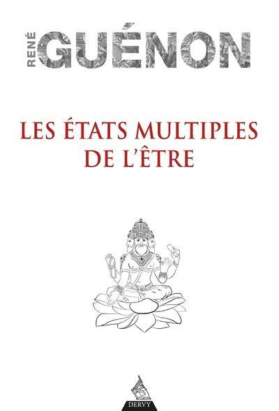 LES ETATS MULTIPLES DE L'ETRE