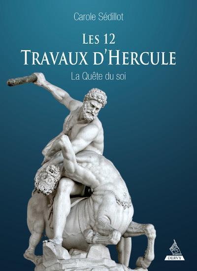 LES DOUZE TRAVAUX D'HERCULE - LA QUETE DU SOI