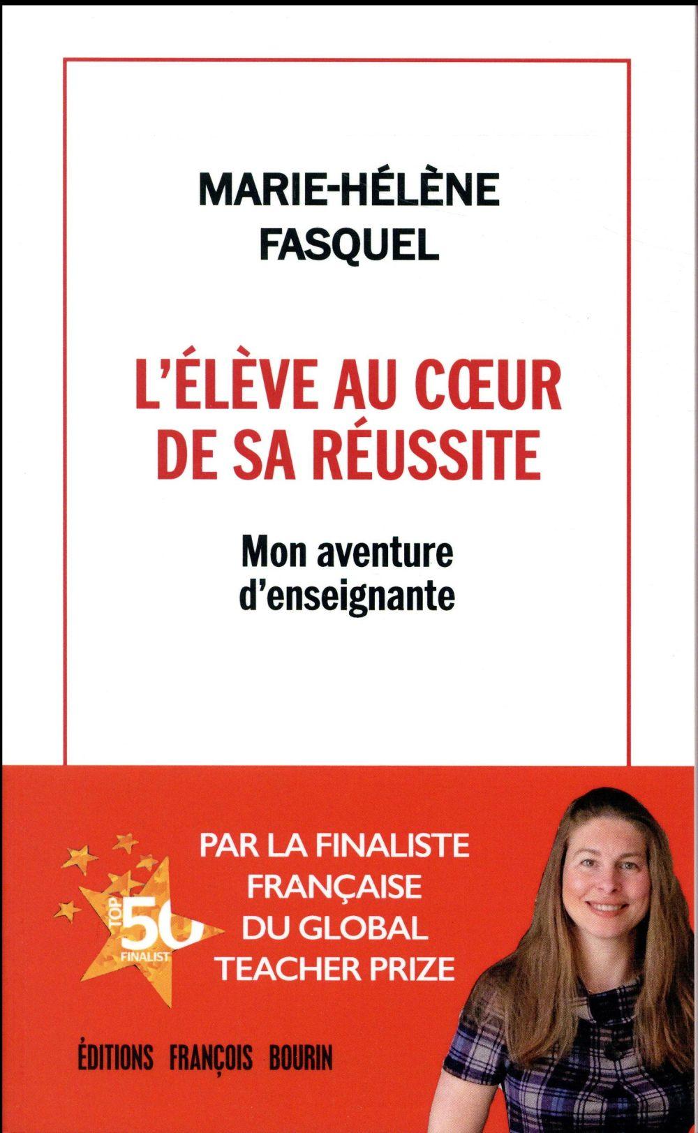 L'ELEVE AU COEUR DE SA REUSSITE - MON AVENTURE D'ENSEIGNANTE