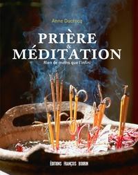 PRIERE ET MEDITATION - RIEN DE MOINS QUE L'INFINI