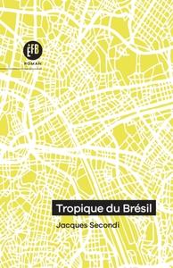 TROPIQUE DU BRESIL