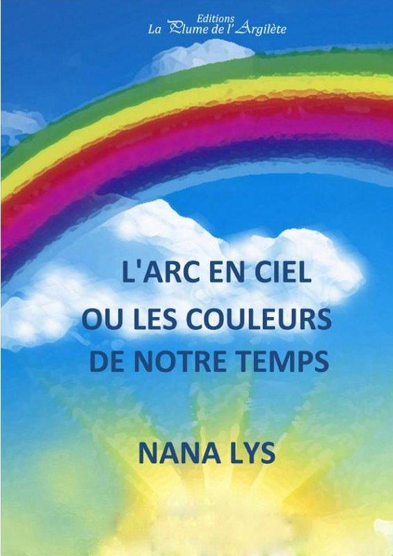 L'ARC EN CIEL OU LES COULEURS DE NOTRE TEMPS - POCHE