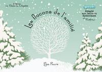 LES FLOCONS DE L'AMITIE