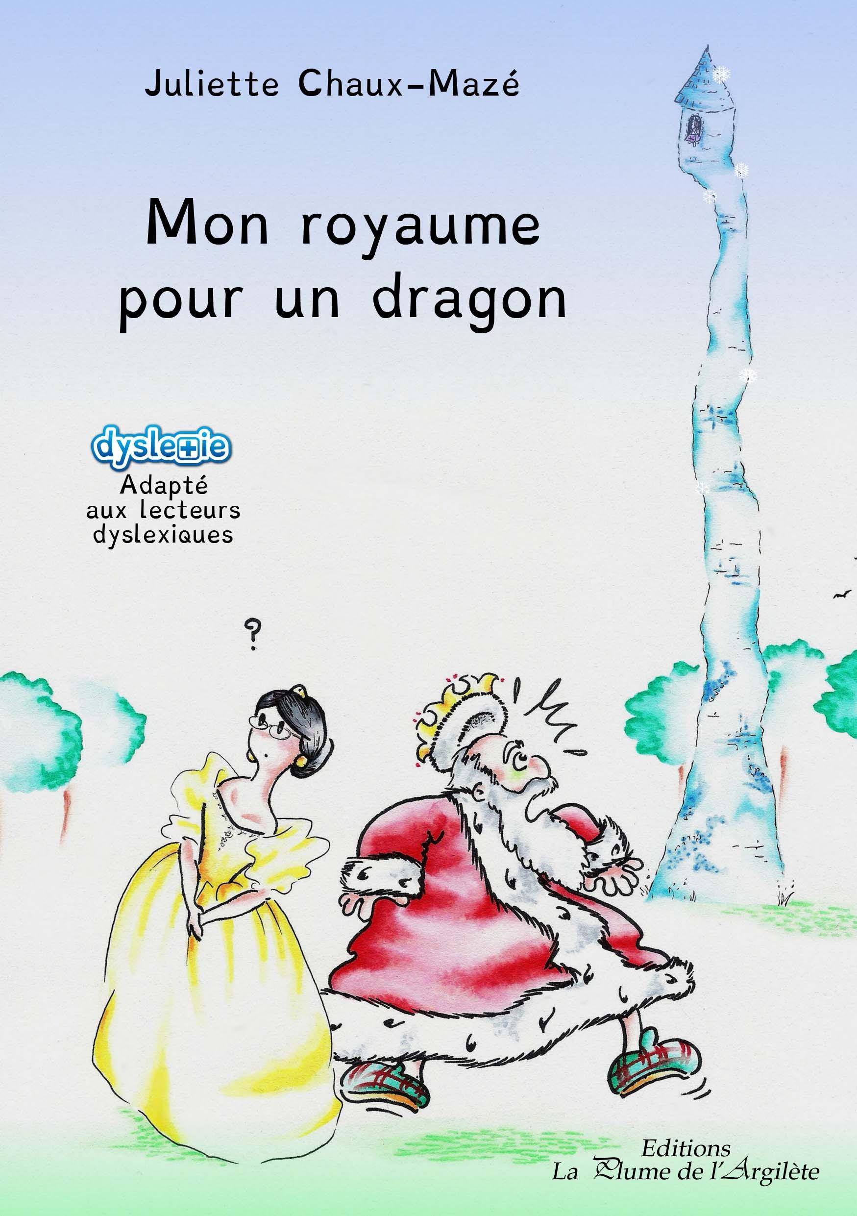 MON ROYAUME POUR UN DRAGON